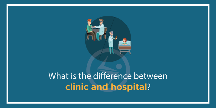 difference between clinic and hospital
